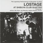 LOSTAGE_AT-SHIBUYA-QUATTRO